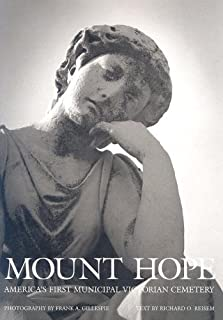 Mount Hope, Rochester, New York: America's first municipal Victorian cemetery