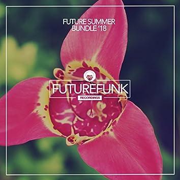 Future Summer Bundle '18
