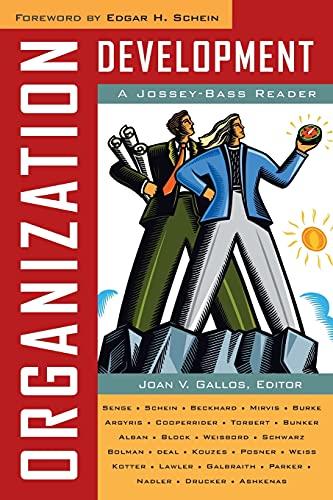 Compare Textbook Prices for Organization Development: A Jossey-Bass Reader 1 Edition ISBN 9780787984267 by Joan V. Gallos,Edgar H. Schein