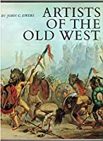 Artists of the Old West 0385044747 Book Cover