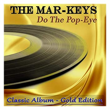 Do the Pop-Eye (Classic Album - Gold Edition)