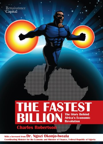 The Fastest Billion: The Story Behind Africa's Economic Revolution (English Edition)