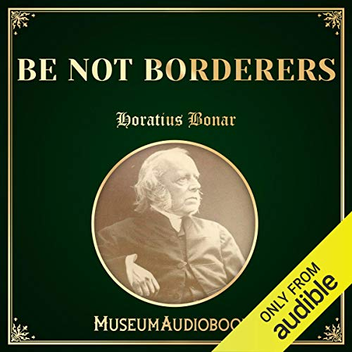 Be Not Borderers audiobook cover art