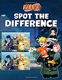Naruto Spot The Difference: Awesome Naruto Spot-the-Differences Activity Books For Kid And Adult
