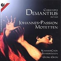 Demantius;6 Motets/Johannes
