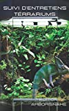 Suivi entretiens 4 terrariums: carnet de...