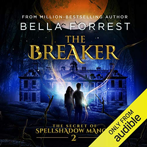 The Secret of Spellshadow Manor 2: The Breaker cover art