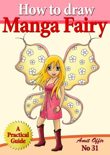 How to Draw Manga Fairy (How to Draw Anime and Cartoon Characters) (how to draw comics and cartoon characters Book 31) (English Edition)