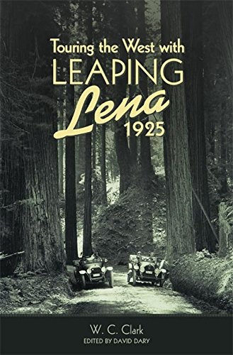 Touring the West with Leaping Lena, 1925 (English Edition)