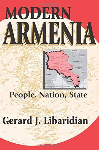 Modern Armenia: People, Nation, State