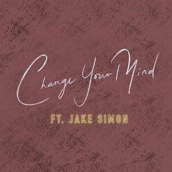 Change Your Mind (feat. Jake Simon)