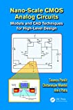 Nano-scale CMOS Analog Circuits: Models and CAD Techniques for High-Level Design (English Edition)