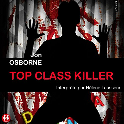 Top class killer [French Version] audiobook cover art