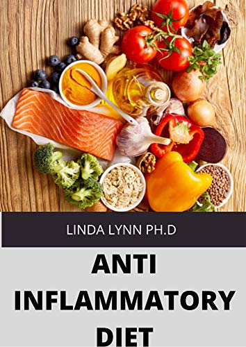 Anti-Inflammatory Diet: No-Stress Meal Plan with Easy Recipes to Heal the Immune System