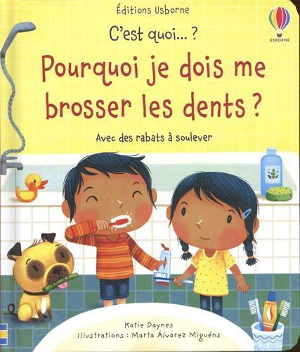 C'est quoi... ? - Pourquoi je dois me brosser les dents ?