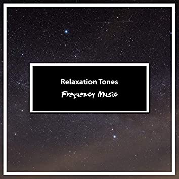 12 Relaxation Tones - Great Frequency Music