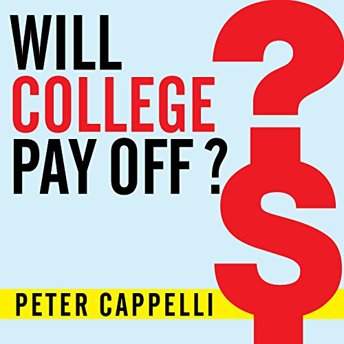 Will College Pay Off? audiobook cover art
