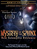 UFOTV Presents: The Mystery of the Sphinx - New Scientific Evidence - Expanded Directors Cut