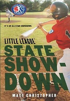 State Showdown (Little League Book 4) by [Matt Christopher]