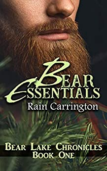 Bear Essentials (Bear Lake Chronicles Book 1) by [Rain Carrington, Heidi Ryan]