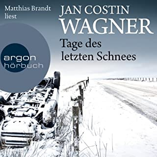 Tage des letzten Schnees                   Autor:                                                                                                                                 Jan Costin Wagner                               Sprecher:                                                                                                                                 Matthias Brandt                      Spieldauer: 6 Std. und 40 Min.     60 Bewertungen     Gesamt 4,4