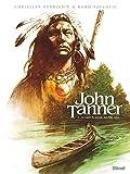 John Tanner - Le captif du peuple des Mille Lacs