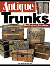 Antique Trunks: An Identification and Price Guide by Pat Morse (2004-02-28)
