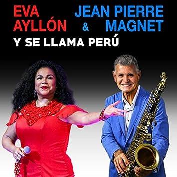 Y Se Llama Perú (feat. La Gran Banda)