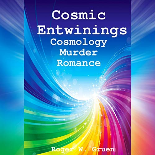 Cosmic Entwinings audiobook cover art