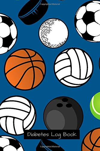 Diabetes Log Book: Sports Balls Theme Cover / Journal To Track Blood Glucose, Food Macros, Breakfast, Lunch, Dinner, Snacks, Water, Vitamins, Exercise ... Small 6x9 Size Book / Diabetes Gift for Kids