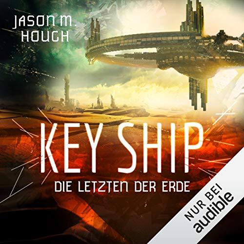 Couverture de Key Ship: Die Letzten der Erde