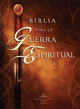 Biblia para la guerra espiritual: Prepárese para la guerra espiritual (Versión Reina Valera 1960