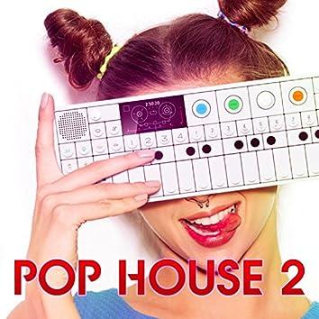 Pop House 2