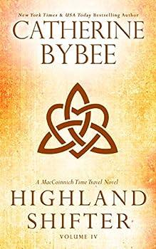 Highland Shifter  MacCoinnich Time Travels Book 4