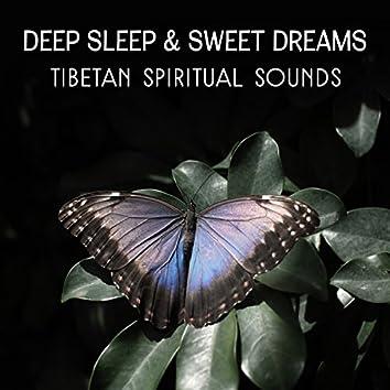 Deep Sleep & Sweet Dreams: Tibetan Spiritual Sounds - Oriental Music for Natural Hypnosis, Asian Tibetan Meditation & Yoga Nidra, Deeper Rest & Regeneration
