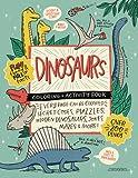 DINOSAURS Coloring + Activity Book: Secret Codes, Puzzles, Hidden Dinosaurs, Jokes, Mazes & MORE! (Caravan Coloring + Activity Books)