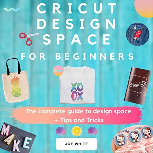 Cricut Design Space for Beginners cover art