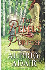 The Rebel's Purpose: A Sweet and Wholesome Romance (The McDougall Family) Paperback