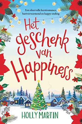 Het geschenk van Happiness (Happiness-serie Book 2) (Dutch Edition)