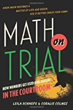Math on Trial by Leila Schneps (28-Mar-2013) Hardcover