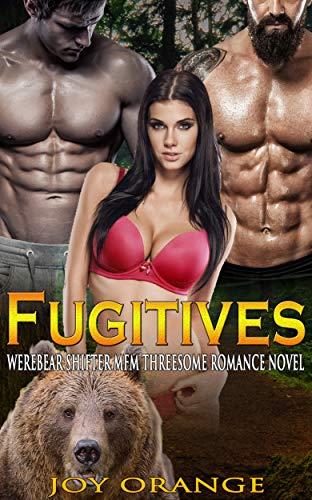 Fugitives: Werebear Shifter MFM Threesome Romance Novel (English Edition)