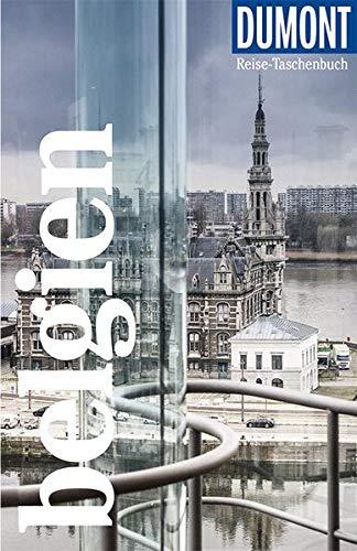 DuMont Reise-Taschenbuch Belgien: Reiseführer plus Reisekarte. Mit individuellen Autorentipps und vielen Touren.