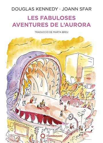 Les fabuloses aventures de l'Aurora (Catalan Edition)