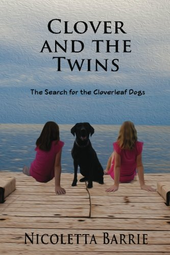 Book: Clover and the Twins - The search for the Cloverleaf dogs by Nicoletta Barrie