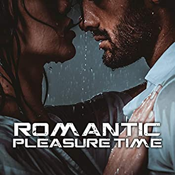 Romantic Pleasure Time – Instrumental Jazz Music for Date and Making Love