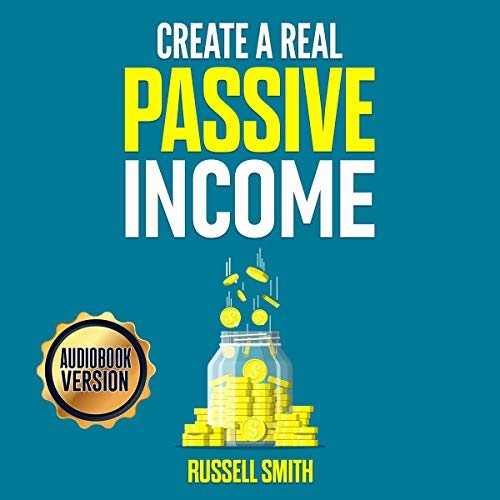 Create a Real Passive Income cover art
