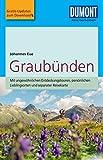 DuMont Reise-Taschenbuch Reiseführer Graubünden: mit Online Updates als Gratis-Download (DuMont Reise-Taschenbuch E-Book)