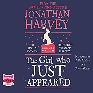 The Girl Who Just Appeared                   By:                                                                                                                                 Jonathan Harvey                               Narrated by:                                                                                                                                 Julie Maisey,                                                                                        Scot Williams                      Length: 10 hrs and 34 mins     70 ratings     Overall 4.5