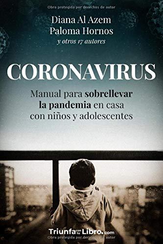 CORONAVIRUS: Manual para sobrellevar el Coronavirus en casa con niños y adolescentes