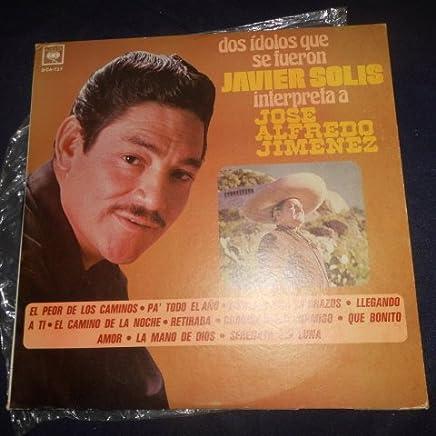 Dos Idolos que se Fueron, Javier Solis Interpreta a Jose Alfredo Jimenez, LP Vinyl